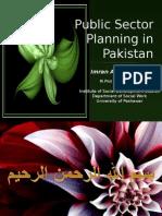 Public Sector Planning in Pakistan 18-12-09-Imran Ahmad Sajid