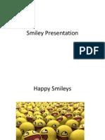 Smiley Presentation.pptx