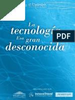 Vol II - La tecnología esa gran desconocida.pdf