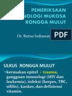 PEMERIKSAAN  IMUNOLOGI MUKOSA RONGGA MULUT kuliah BO 12-11-13.pptx