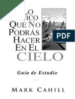GUIA ESTUDIO - LO UNICO QUE NO PODRAS HACER EN EL CIELO.pdf