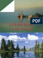 EL_ESPEJO_DE_LAS_AGUAS.pps