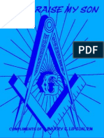 Masonic Blue Lodge - WHEN I RAISE MY SON, Compliments of Barry J. Lipson 33°, PM, Charter Chancellor of the 32° Masonic Dads & Sons Society