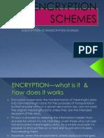 Encryption Schemes