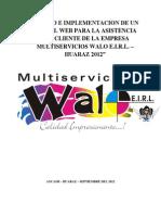 DISEÑO E IMPLEMENTACION DE UN PORTAL WEB PARA LA ASISTENCIA  DEL CLIENTE DE LA EMPRESA MULTISERVISIOS WALO E (Autoguardado).docx