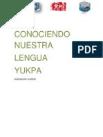 CONOCIENDO NUESTRA LENGUA YUKPA DEFINITIVO.pdf
