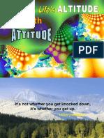 Reaching Life's Altitude With Attitude