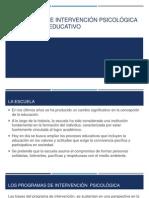 Programas de intervención psicológica en el ámbito educativo-1.ppt