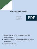 The Hospital Team Week 1 12557