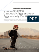 Global Retailers- Cautiously Aggressive or Aggressively Cautious