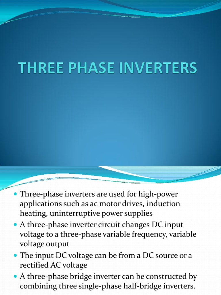 Three Phase Inverters | Power Inverter | Electrical Components