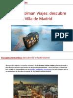 Ernesto Colman viajes te descubre la Villa de Madrid (parte I)