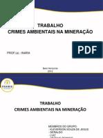 Apresentação Crimes Ambientais Meneradoras.ppt