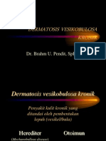 DERMATOSIS VESIKOBULOSA KRONIK - Kuliah Tkt IV.ppt