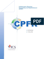 Overview Collaborative Planning, Forecasting, & Replenishment (CPFR)