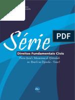 Série_Direitos_Fundamentais_Civis_Tomo_I ARONNE E HARTMANN PARA RELATORIO PUC.pdf