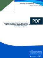 ENFOQUE ALTERNATIVO DE VALORACIÓN Y DIAGNOSTICO DE LOS SERVICIOS  AMBIENTALES DEL TERRITORIO INDÍGENA DEL PANI