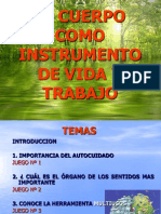 EL CUERPO COMO INSTRUMENTO DE VIDA Y TRABAJO PPT -.ppt