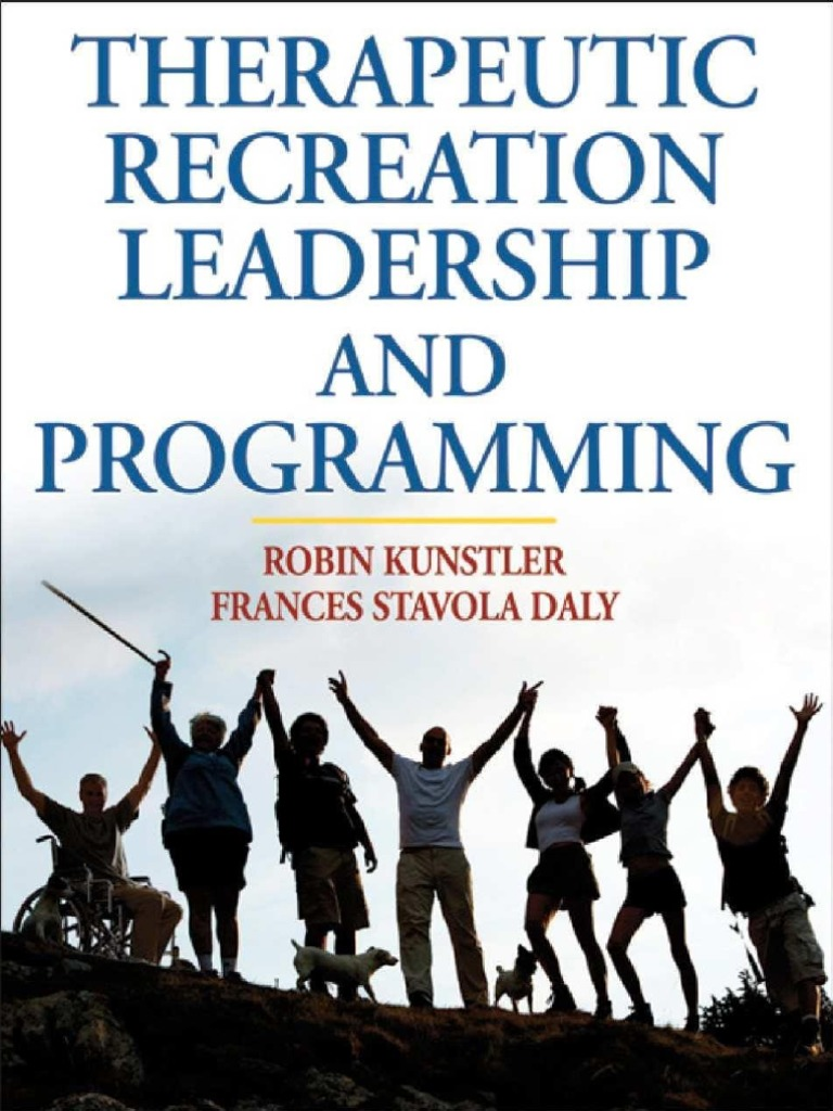 Therapeutic Recreation Leadership And Prog   Robin | Psychotherapy |  Recreation