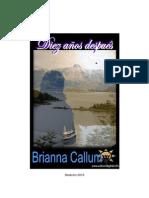 Brianna Callum - Diez Años Despues.PDF