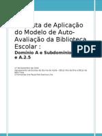 Proposta de Aplicação do Modelo de Autoavaliação da Biblioteca Escolar - 27 DE NOVEMBRO