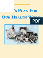 God's Plan For Our Health Work