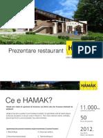Prezentare Restaurant HAMAK