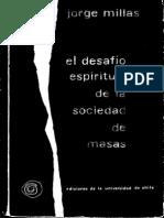 Millas,Jorge-El desafio Espiritual de la Sociedad de Masas.pdf