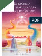 Fisher Robert - El Regreso Del Caballero De La Armadura Oxidada.RTF