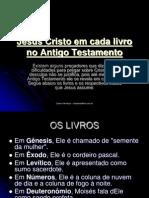 Jesus Cristo em cada livro no Antigo Testamento.ppt