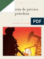 La Guerra de Precios Petrolera