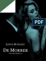 De morrer - Linda Howard