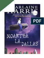 Charlaine Harris - Moartea La Dallas - Cartea 2