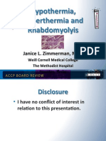 Hyperthermia and rhabdomyolysis/CCM board review