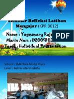 Seminar Refleksi Latihan Mengajar (KPR 3012)