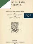 Heroic Ballads of Serbia ( 1913.) - George Rapall Noyes, Leonard Bacon