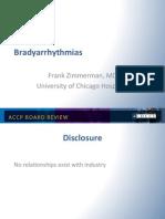 Bradyarrhythmias/CCM Board review