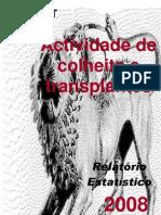 NovoRelatorio2008_actividades de colheita e transplantação