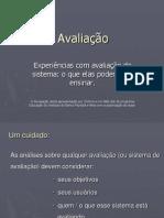 Experiencias com Avaliação de Sistema.ppt