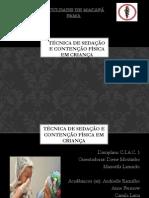 Técnica de sedação e contenção em crianças.pptx