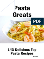 Pasta Greats 143 Delicious Pasta Recipes