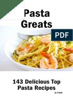 Pasta Greats 143 Delicious Pasta Recipes