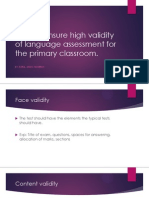 How to Ensure High Validity of Language Assessment