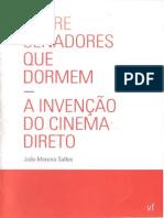 SALLES, João Moreira - A invenção do cinema direto.pdf