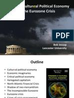 CPE TuebiA cutlural/cultureal political economy of the Eurozone crisisngen Jessop