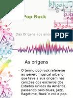 Pop Rock Origen Sano s 60