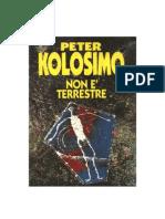 Kolosimo, Peter -  Non e' terrestre.doc