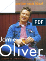 Jamie Oliver Es Egyszeruen Csak Főzz..
