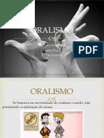 ORALISMO.pptx