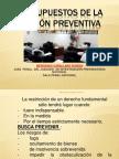 (LECTURA 2) 2_PRESUPUESTOS DE LA PRISION PREVENTIVA.ppt